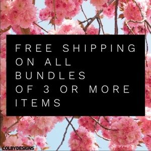 Other - Free Shipping on Bundles